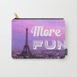 More Fun Carry-All Pouch