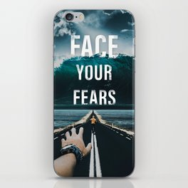 Face Your Fears Typography iPhone Skin