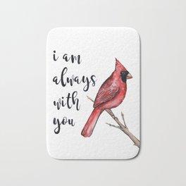 I Am Always With You, Cardinal Bath Mat