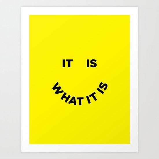 It Is What It Is by juliawalck
