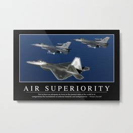Air Superiority: Inspirational Quote and Motivational Poster Metal Print