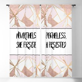 Nevertheless she persisted - rose gold marble geo Blackout Curtain