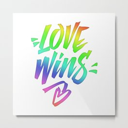 Love Wins Lettering with Rainbow colors Gradient Metal Print