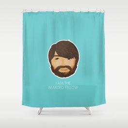 I Am The Bearded Fellow Shower Curtain