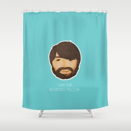 I Am The Bearded Fellow Shower Curtain