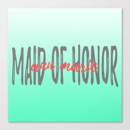 Maid of Honor - Ann Marie - Mint Coral Canvas Print