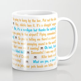 Dumb and Dumber Quotes Coffee Mug