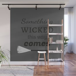 Something Wicked This Way Comes Wall Mural