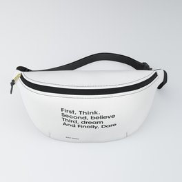 Think. Second, believe. Third, dream, Fanny Pack