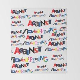 against advertising II Throw Blanket