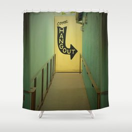 Come Hangout Shower Curtain