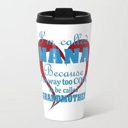 Cool Nana Travel Mug