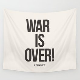 War Is Over! If You Want It Wall Tapestry