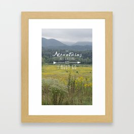 Mountains are Calling - The Smokys Framed Art Print