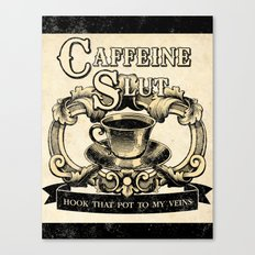 For the love of Caffeine Canvas Print