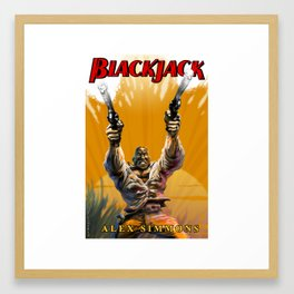 Blackjack: Who Stands Alone Framed Art Print