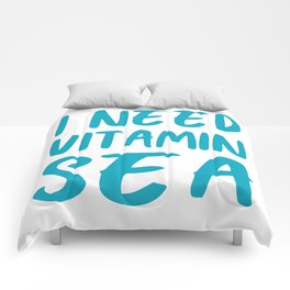 I Need Vitamin Sea - Blue and White Comforters