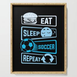 Eat Sleep Soccer Repeat Serving Tray