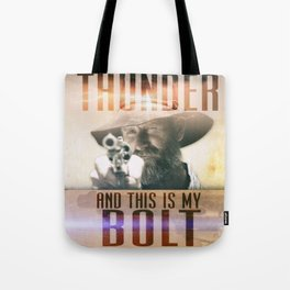 Thunderbolt Movie-I Am The Thunder Version 2 Tote Bag
