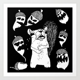 What made the squirrel cry? Art Print