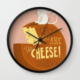 You are the Cheese! Wall Clock