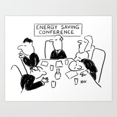 Energy Saving Conference Art Print