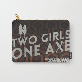 Two girls one axe Carry-All Pouch
