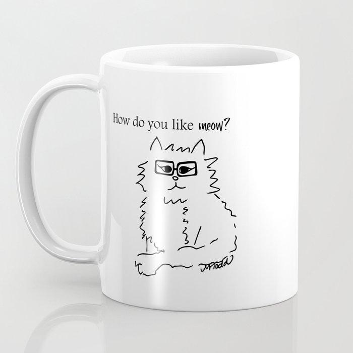 How Do You Like Meow Hipster Kitten Coffee Mug