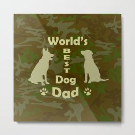 World's Best Dog Dad Metal Print
