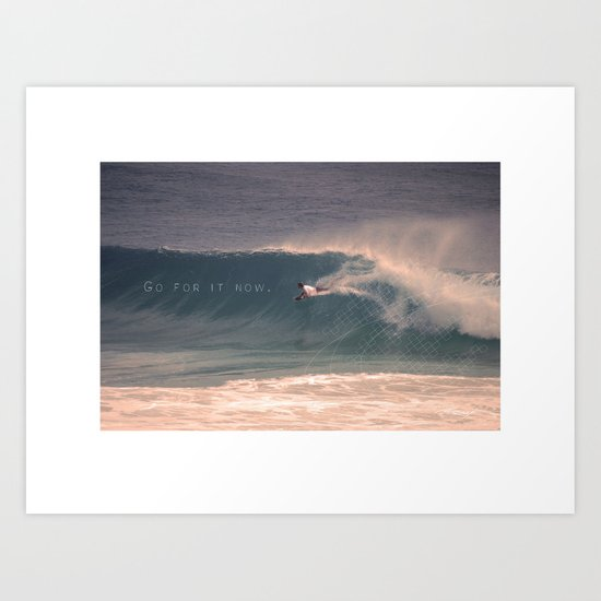 Go for it now. Art Print