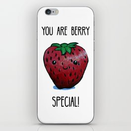 You Are Berry Special iPhone Skin