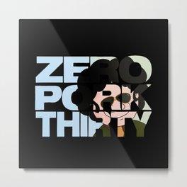 Zero Pork Thirty Metal Print