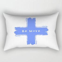 Be More Rectangular Pillow