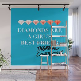 Diamonds Are A Girl's Best (Thermal Conductor) Wall Mural