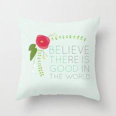 Be the Good Throw Pillow