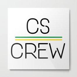 CS Crew Metal Print