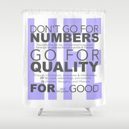 Don't go for #s go for Quality Shower Curtain