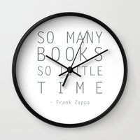 zappa Wall Clocks featuring So Many Books So Little Time Zappa Quote by Artsunami