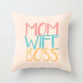 Mom Wife Boss Throw Pillow
