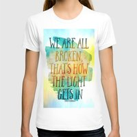 hemingway T-shirts featuring We are All Broken Ernest Hemingway Quote by Ginkelmier