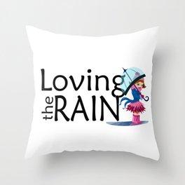 Loving the Rain Throw Pillow