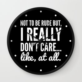 DON'T CARE AT ALL (Black) Wall Clock
