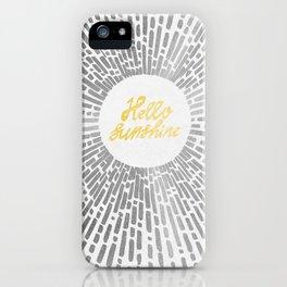 Hello Sunshine Silver iPhone Case