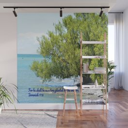 Tree By The Water With Scripture Quote Wall Mural