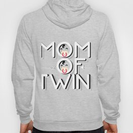 Mom Of Twin Mothers Day Gifts Hoody