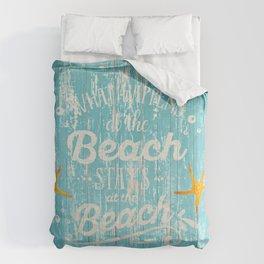 Happy Beach Life- Saying on aqua wood Comforters