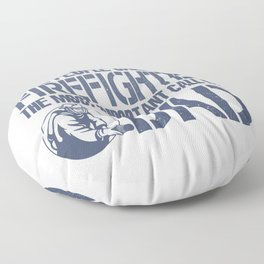 FIREFIGHTER DAD Floor Pillow