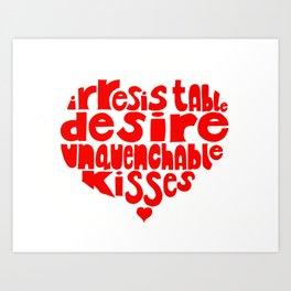 Irresistable Desire Art Print