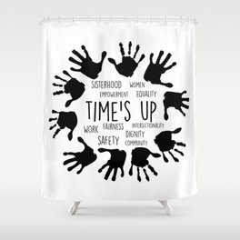 Time's Up Shower Curtain