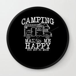 Camping makes me happy Wall Clock
